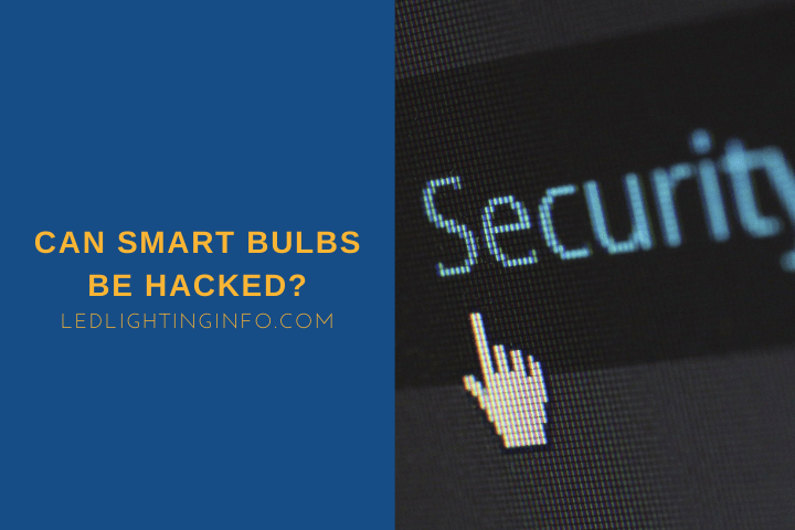 can smart bulbs be hacked?
