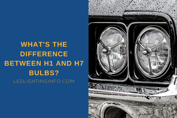 what's the difference between h1 and h7 bulbs