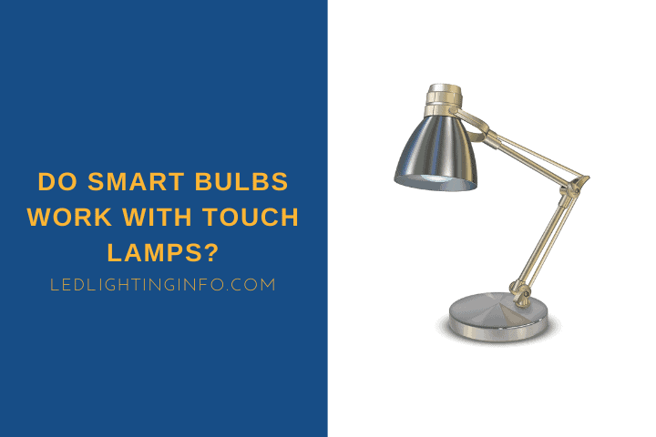 do smart bulbs work with touch lamps