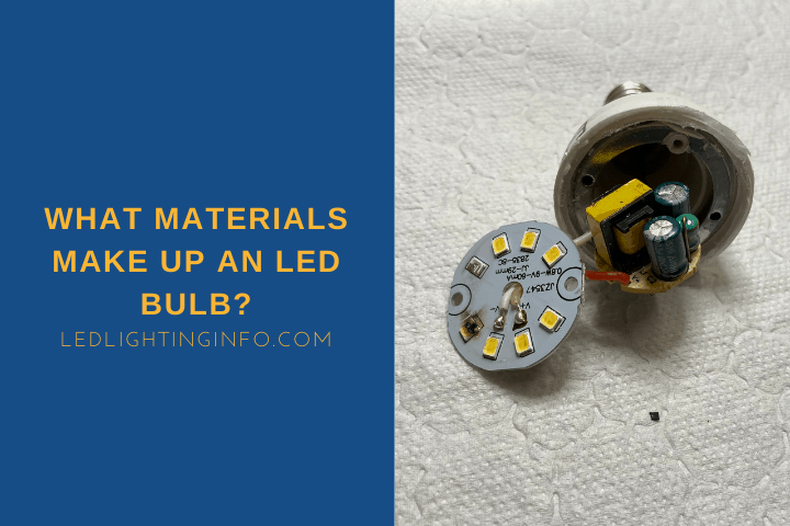 What Materials Make Up An LED Bulb?