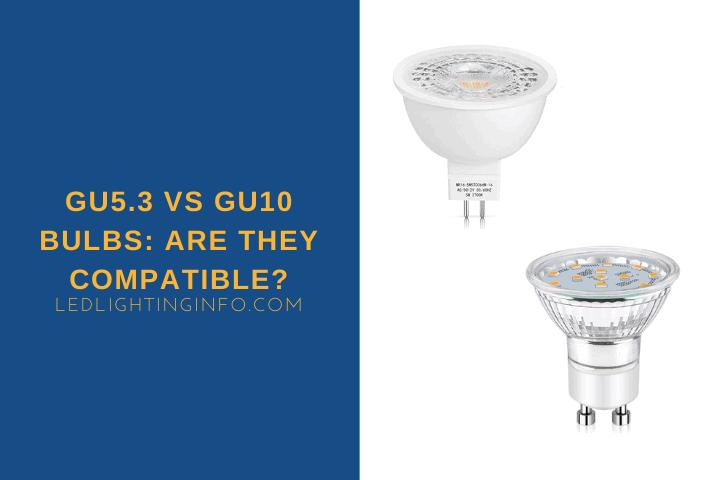 GU5.3 vs GU10